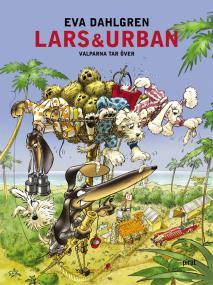 Cover for Lars & Urban: Valparna tar över