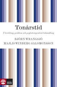 Cover for Tonårstid : Utveckling, problem och psykoterapeutisk behandling