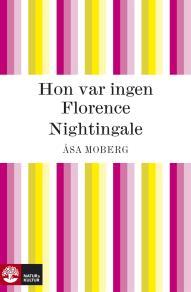 Omslagsbild för Hon var ingen Florence Nightingale