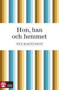 Cover for Hon, han och hemmet