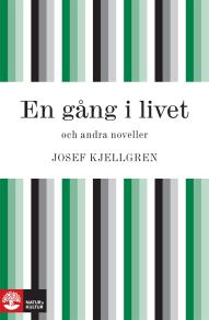 Cover for En gång i livet och andra noveller