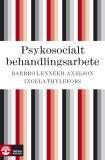 Cover for Psykosocialt behandlingsarbete
