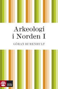 Cover for Arkeologi i Norden I