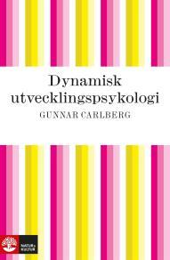 Cover for Dynamisk utvecklingspsykologi
