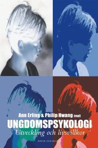 Cover for Ungdomspsykologi. Utveckling och livsvillkor.