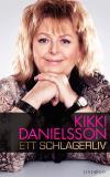Omslagsbild för Kikki Danielsson : ett schlagerliv