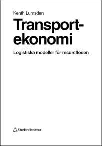 Cover for Transportekonomi: Logistiska modeller för resursflöden