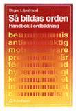 Bokomslag för Så bildas orden: Handbok i ordbildning