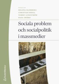 Cover for Sociala problem och socialpolitik i massmedier