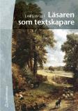 Bokomslag för Läsaren som textskapare