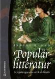 Bokomslag för Populärlitteratur: de populära genrernas estetik och historia