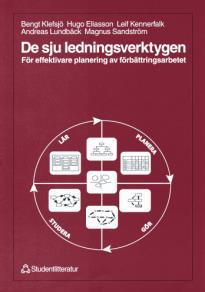 Cover for De sju ledningsverktygen: för effektivare planering av förbättringsarbetet