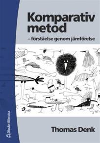 Cover for Komparativ metod: förståelse genom jämförelse