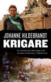 Cover for Krigare : Ett personligt reportage om de svenska soldaterna i Afghanistan