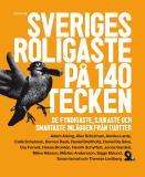Cover for Sveriges roligaste på 140 tecken : De fyndigaste, sjukaste och smartaste inläggen från Twitter