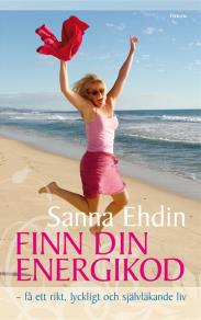 Omslagsbild för Finn din energikod : - få ett rikt, lyckligt och självläkande liv