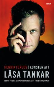 Cover for Konsten att läsa tankar : hur du förstår och påverkar andra utan att de märker något