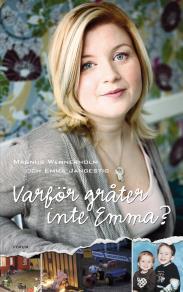 Cover for Varför gråter inte Emma?