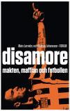 Omslagsbild för Disamore - makten, maffian och fotbollen