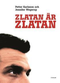 Omslagsbild för Zlatan är Zlatan