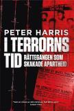 Omslagsbild för I terrorns tid. Rättegången som skakade apartheid