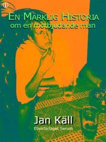 Cover for En märklig historia om en motbjudande man