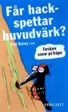 Cover for Får hackspettar huvudvärk?