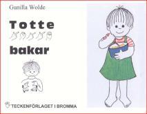 Cover for Totte bakar - Barnbok med tecken för hörande barn
