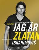 Bokomslag för Jag är Zlatan : Zlatans egen berättelse