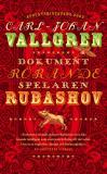 Bokomslag för Dokument rörande spelaren Rubashov