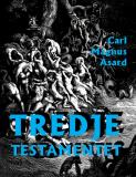 Cover for Tredje Testamentet