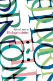 Bokomslag för Filologens dröm : berättelser om upptäckarglädje