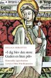 Cover for Heliga Birgitta - I dig blev den store Guden en liten pilt