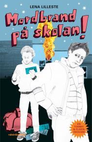 Cover for Mordbrand på skolan!
