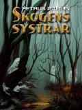 Omslagsbild för Skogens systrar