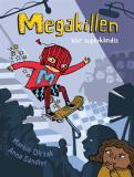 Cover for Megakillen blir superkändis
