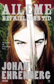 Cover for Aileme - befrielsens tid