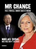 Omslagsbild för Mr Chance : FN:s förfall under Ban Ki-moon