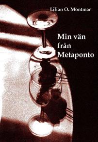 Cover for Min vän från Metaponto