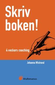 Omslagsbild för Skriv boken! 4 veckors coaching