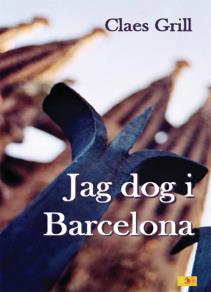 Cover for Jag dog i Barcelona