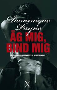 Cover for Äg mig, bind mig