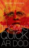 Cover for Thomas Quick är död