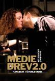 Omslagsbild för Mediedrev 2.0 : handbok i överlevnad