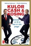 Bokomslag för Kulor, cash & kosing