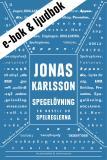 Cover for Spegelövning : En novell ur Spelreglerna