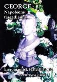 Cover for GEORGE Napoléons tragédienne