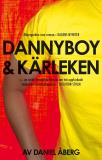Cover for Dannyboy & kärleken