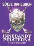 Cover for InnebandyPiraterna : Första säsongen