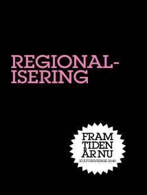 Omslagsbild för Regionalisering : Stad i ljus